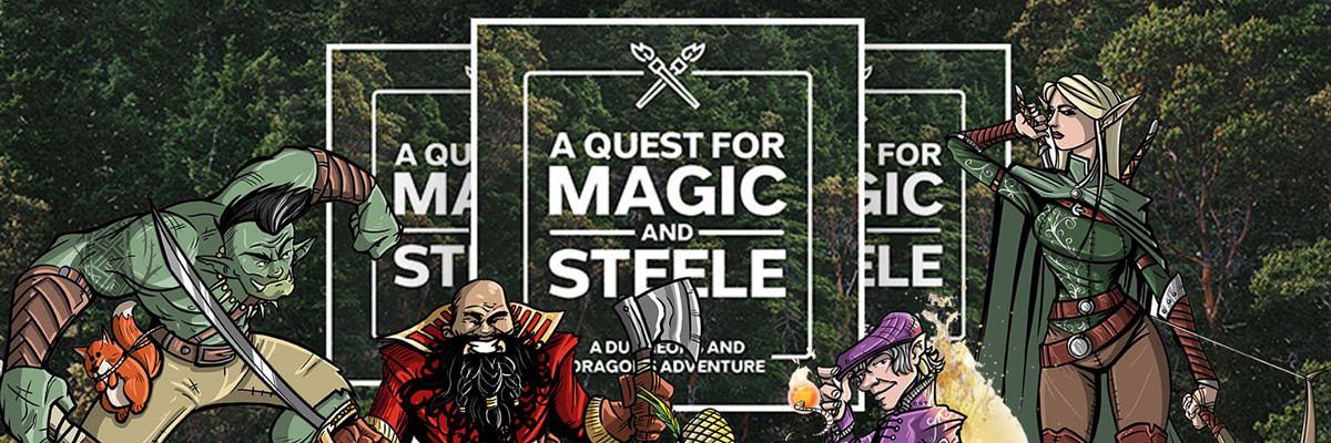A Quest for Magic and Steele