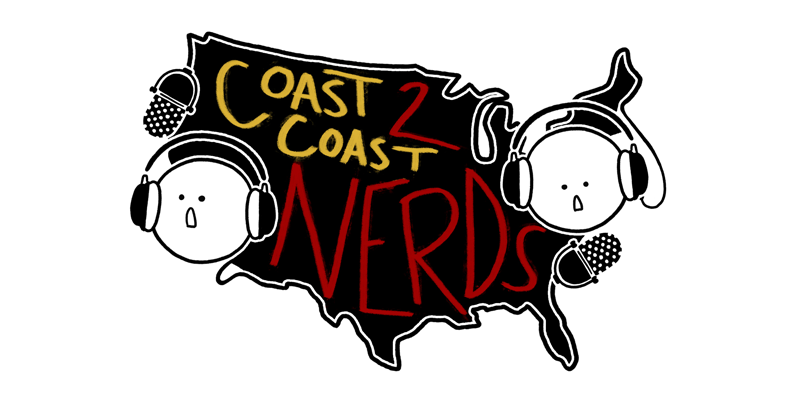 Coast to Coast Nerds