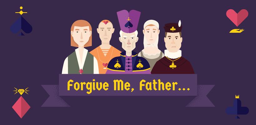 Forgive Me, Father…