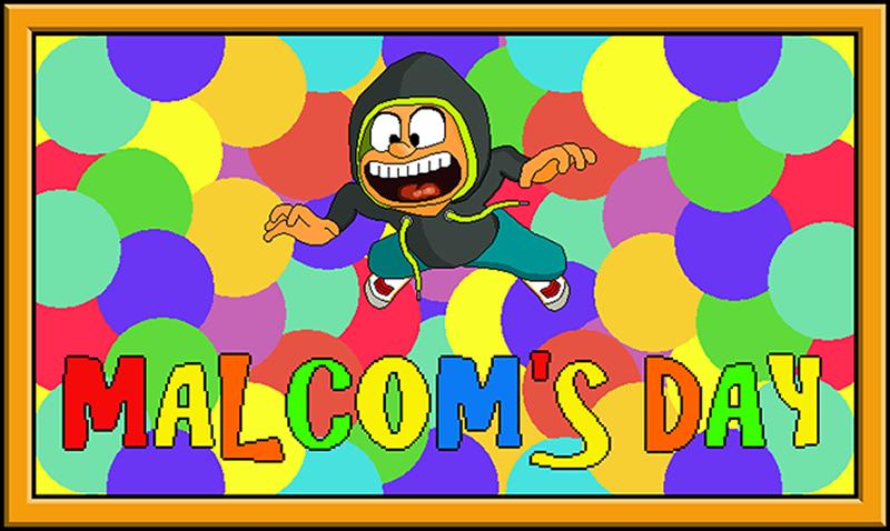 Malcom's Day game
