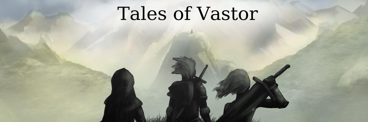Tales Of Vastor
