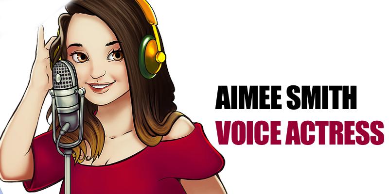 Amiee Smith - Voice actress