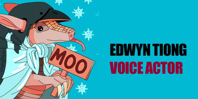 Edwyn Tiong - Voice Actor